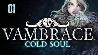 Zagrajmy w Vambrace: Cold Soul (01) - Darkest Dungeon + Lords of the Fallen?