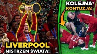 Liverpool KLUBOWYM MISTRZEM ŚWIATA! Kolejna kontuzja Chamberlaina! NOWY BOHATER Bayernu! Zirkzee