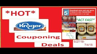 Kroger Couponing Deals- 6/27/18-7/4/18- *HOT* Deals!!!
