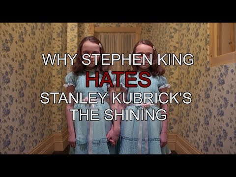 Why Stephen King Hates Stanley Kubrick's