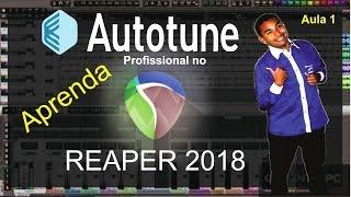 Auto tune profissional no reaper 2018 (Aula 1)