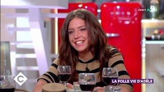 La folle vie d'Adèle Exarchopoulos ! - C à Vous - 22/05/2019