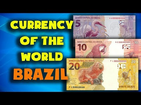 Currency Of The World - Brazil. Brazilian Real. Exchange Rates Brazil. Brazilian Banknotes