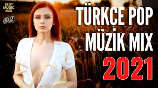 TÜRKISCHE POP REMIX SONGS 2021 🔥 Neue Türkische Popsongs 2021