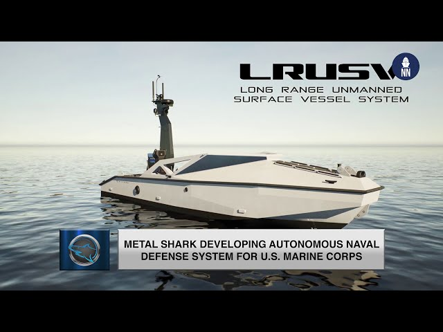 The U.S. Marine Corps future Long Range USV by Metal Shark