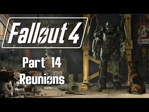 Fallout 4 - Part 14 - Reunions