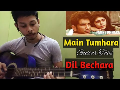 Main Tumhara Guitar Cover | Tabs | Dil Bechara | Unplugged Guitar Tabs | Sushant Singh Rajput from YouTube · Duration:  1 minutes 32 seconds