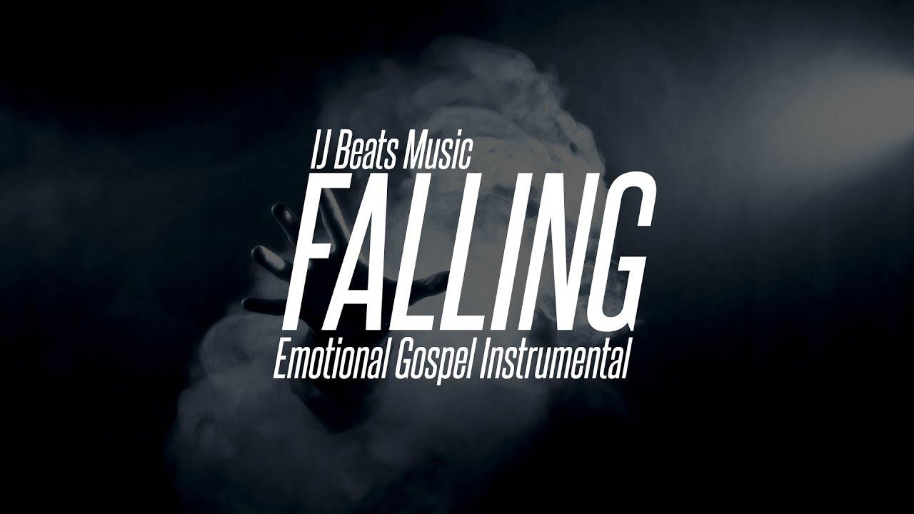 Emotional Gospel Instrumental - Falling (IJ Beats Music)