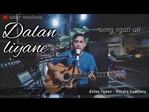 dalan-liyane---hendra-kumbara-|-live-akustik-cover-by-adsirlana