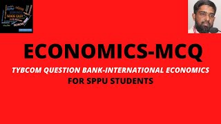 #Part1MCQ Series International Economics: |TYBCOM |SPPU|