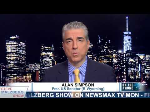 Malzberg | Alan Simpson: Trump Is Right, There Would Be Riots If He