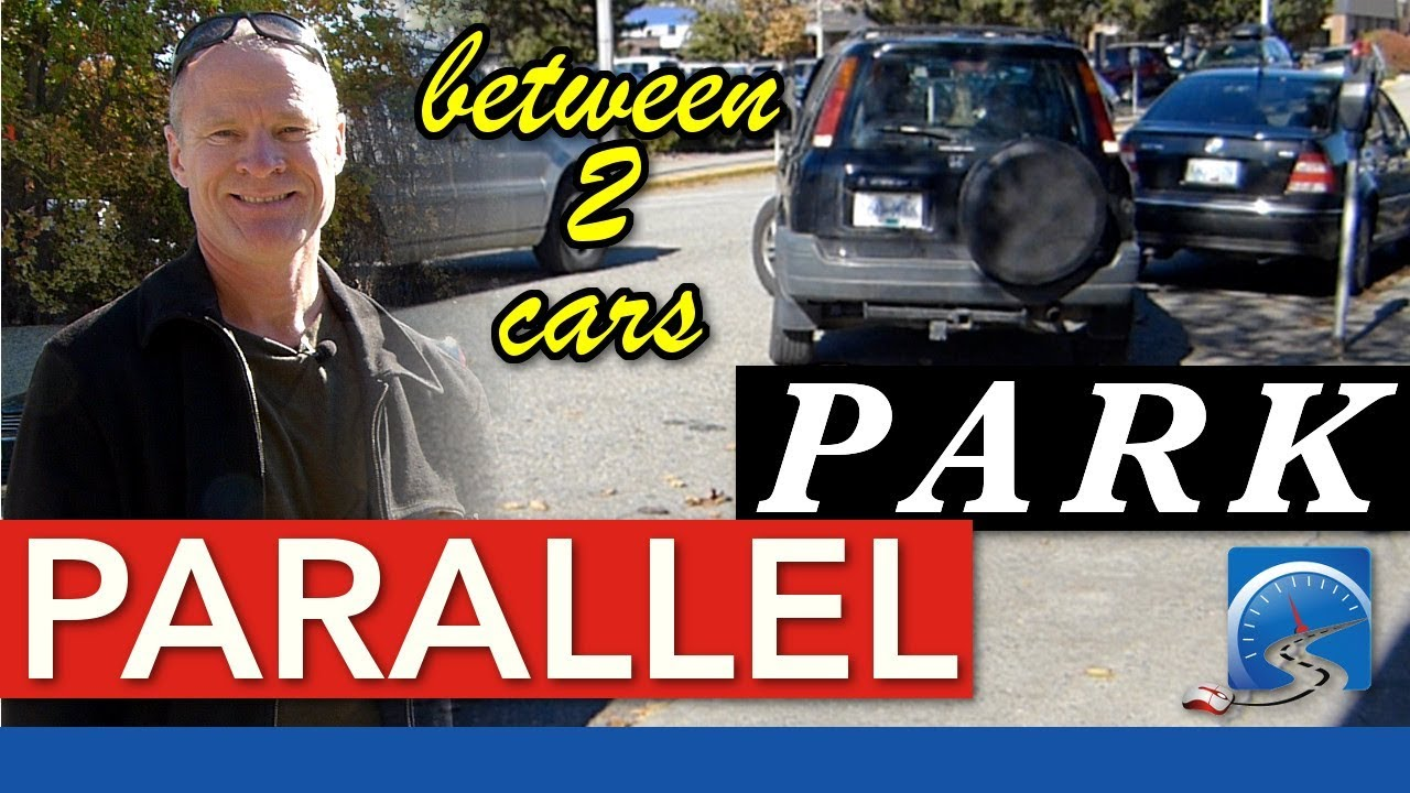 How To Easily Parallel Park Between 2 Cars Step By Step