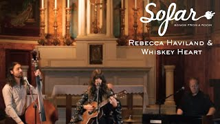 Rebecca Haviland & Whiskey Heart - Hideaway | Sofar NYC