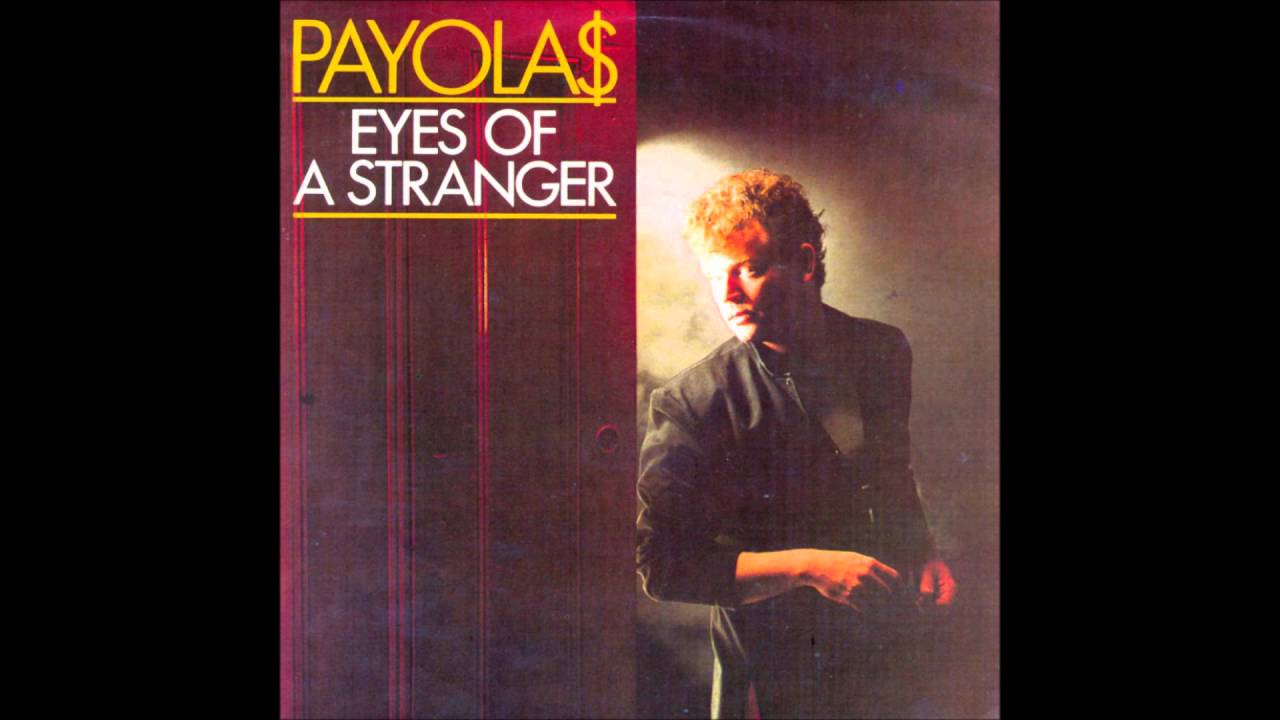 eyes of a stranger payolas
