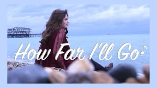 How Far I'll Go - Disney's Moana - Cover by Izzie Naylor