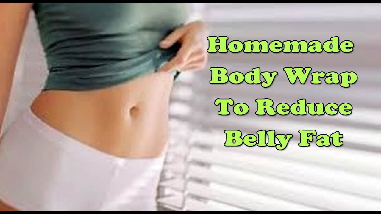 homemade body wrap to reduce belly fat | how to get flat stomach