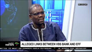 Alleged links between VBS bank and EFF