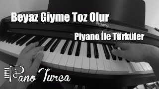 Beyaz Giyme   Piyano   - Türkü