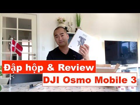 #17: Đập hộp & Review gimbal DJI Osmo Mobile 3 - Đồ chơi công nghệ cần phải có cho vblogger !