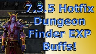 Hotfix - Dungeon Finder EXP Buffs - Dungeon Finder Good Again
