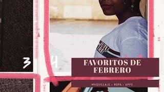 FAVORITOS de FEBRERO | Heyitsbeni