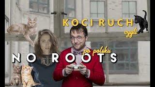 Baixar Alice Merton No Roots - polska wersja hitu internetu: Koci ruch