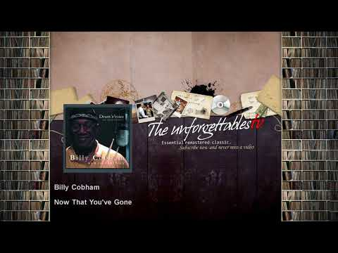 Free Download Billy Cobham - Now That You've Gone Mp3 dan Mp4