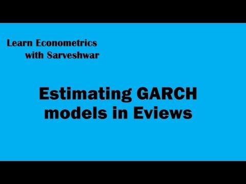 Estimating GARCH Models In Eviews