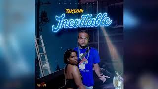 TakeOva - Inevitable (Official Audio)