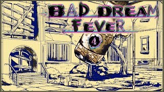 Bad Dream: Fever #4 - Morze w jeziorze