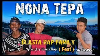 NONA TEPA - BLASTA RAP FAMILY 2019 HIP HOP PAPUA