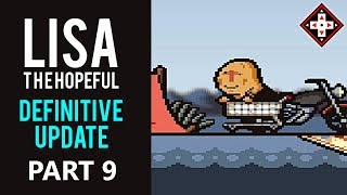 LISA The Hopeful Definitive Update Playthrough Part 9 - Evening The Odds!