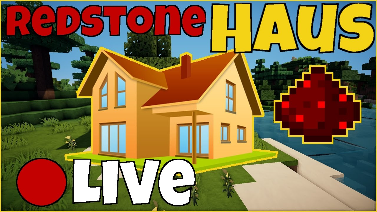 Minecraft Livestream REDSTONE HAUS Bauen YouTube - Minecraft redstone hauser bauen