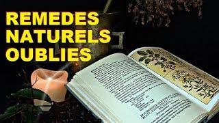 COMMENT SE SOIGNER NATURELLEMENT AVEC LES PLANTES MEDICINALES  REMEDES NATURELS OUBLIES NATUROPATHIE