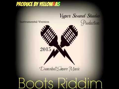 Boots Riddim-Instrumental-Version-Beats-Smare-Dancehall Music-Guyana- 2015-By YellowRas