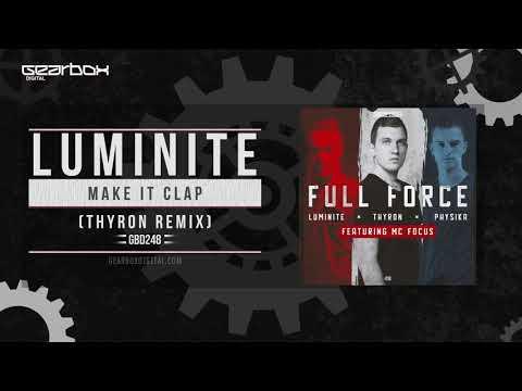 Luminite  Make It Clap Thyron Remix GBD248