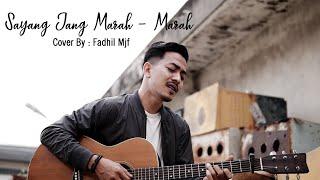 Download SAYANG JANG MARAH - MARAH - R.Angkotasan ( Cover By Fadhil Mjf )