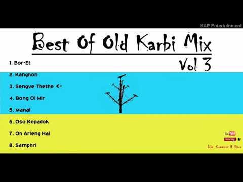 Karbi Songs   Best Of Old Karbi Mix   Vol 3   Karbi Music   Karbi Music Video   Karbi Movie Lunban