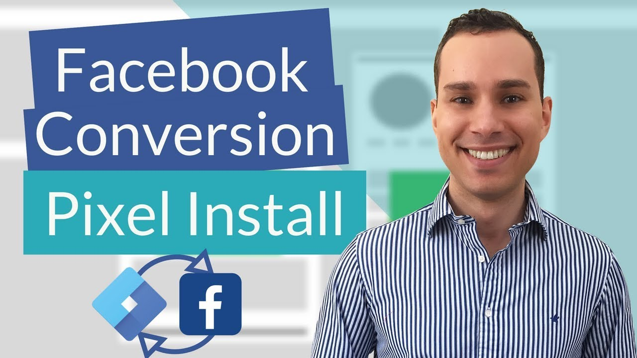 Google Tag Manager Facebook Conversion Pixel Tutorial For Beginners - How To Setup & Install