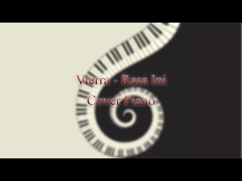 Vierra - Rasa Ini cover piano