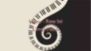 Video Vierra - Rasa Ini cover piano download MP3, 3GP, MP4, WEBM, AVI, FLV Maret 2018