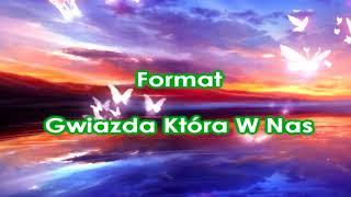 Format - Gwiazda Która W Nas
