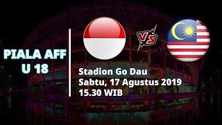 Jadwal Pertandingan Semifinal Piala AFF U-18 Indonesia Vs Malaysia Sabtu (17/8)