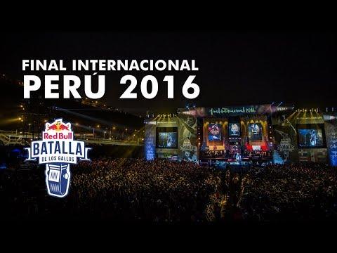 Final Internacional Perú 2016 (Completo) - Red Bull Batalla de los Gallos