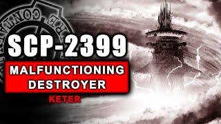 scp-2399-illustrated-a-malfunctioning-destroyer-ft-creepswork-amp-viger