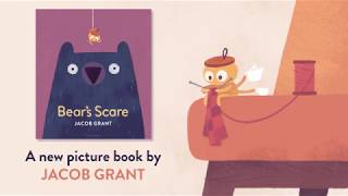 Bear's Scare by Jacob Grant – Book Trailer