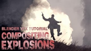 Blender VFX Tutorial: Compositing Explosions