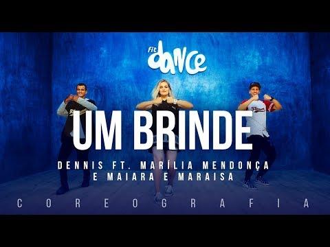 Um Brinde - Dennis ft Marília Mendonça + Maiara e Maraisa | FitDance TV (Coreografia) - Dance Video