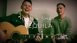 Dan and shay - tequila /Mick n Phil cover