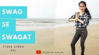 Baixar Swag Se Swagat | Tiger Zinda Hai | Salman Khan, Katrina Kaif | Hip Hop Choreography By Muskan Kalra|